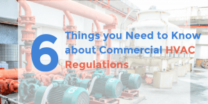 Commercial HVAC Regulations