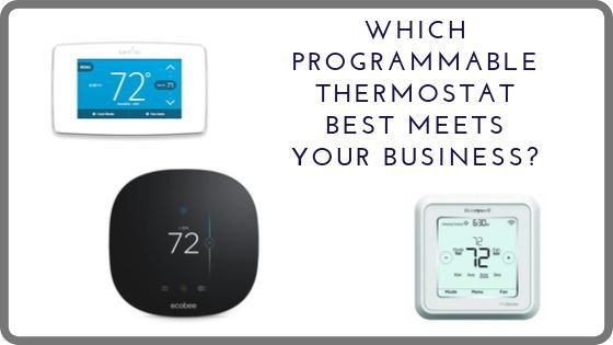 Choosing the Right Programmable Thermostat for Your Business