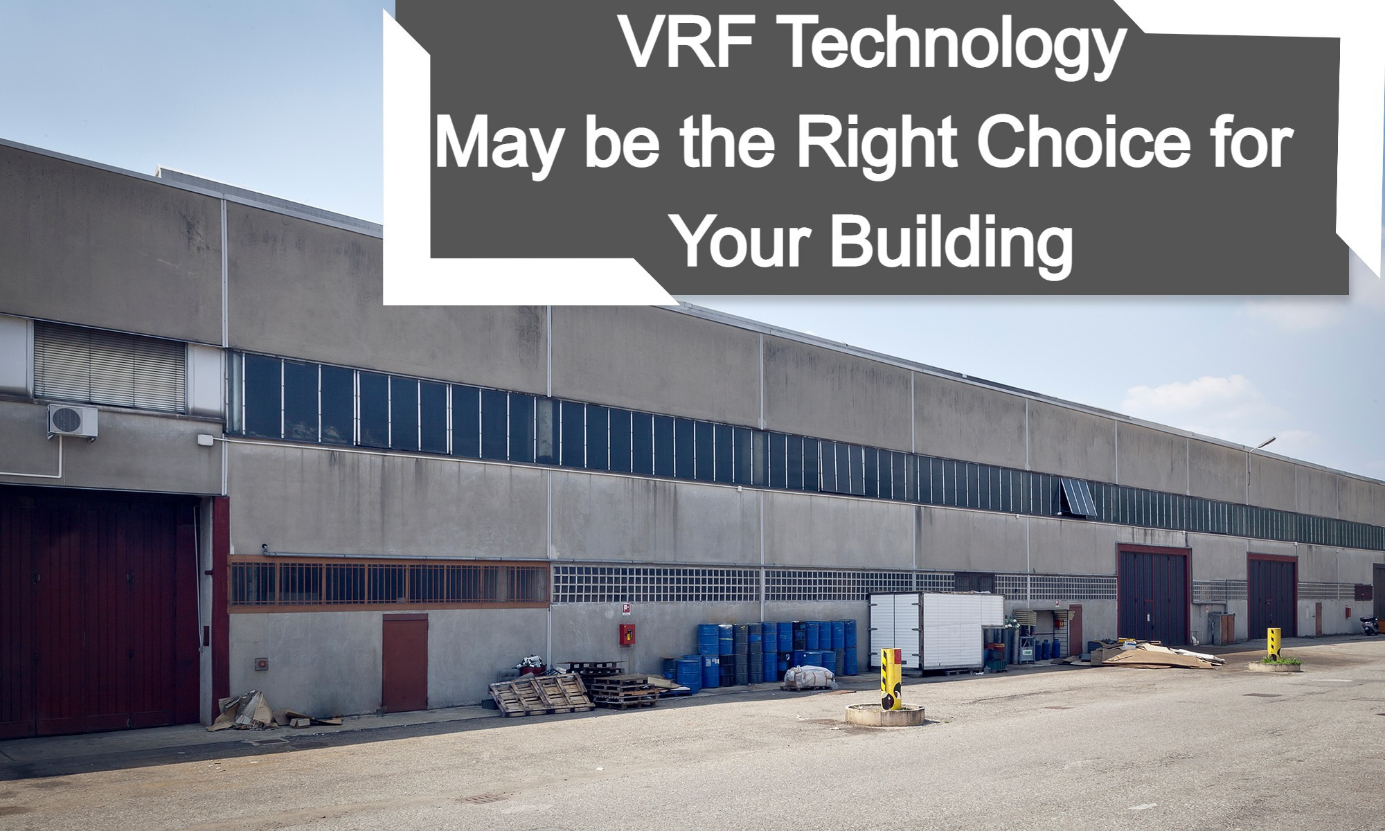 Why VRF Technology May be the Right Choice for Your Building